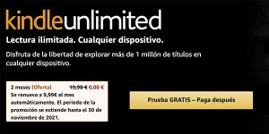 Kindle Unlimited prueba gratuita 2 meses