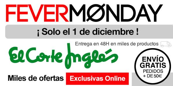 Fever Monday El Corte Inglés