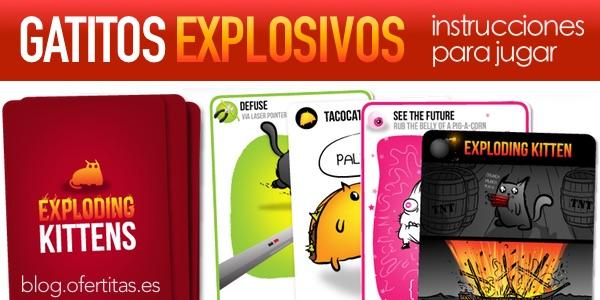 Gatitos Explosivos instrucciones en español