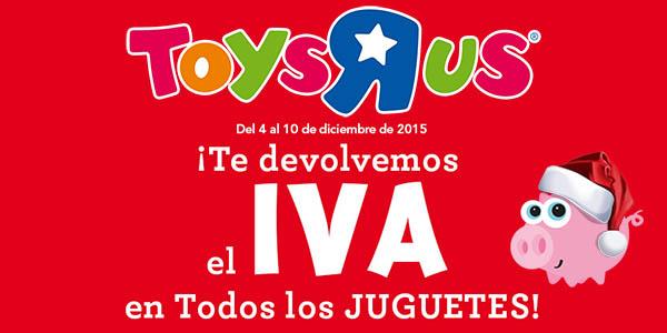 Promoción Toysrus devolución IVA juguetes