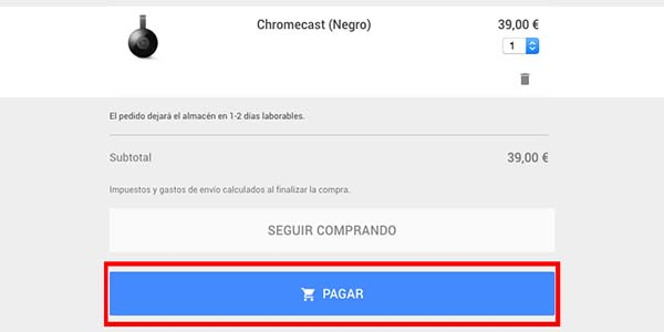 Tramitar pedido Chromecast 2