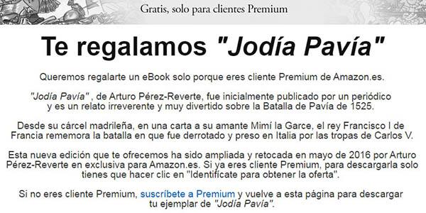libro jodia pavia perez reverte regalo suscriptores amazon premium