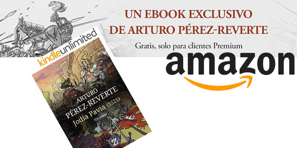 regalo jodia pavia de arturo perez-reverte ebook kindle regalo clientes amazon premium 14 julio 2016