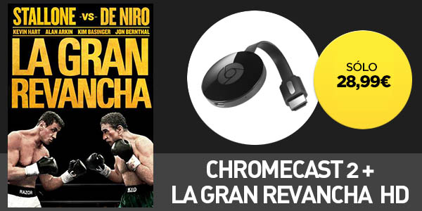 Chromecast 2 + La Gran Revancha HD