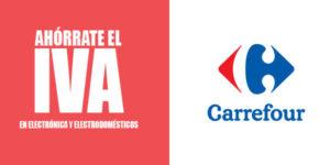 Ahórrate el IVA en Carrefour