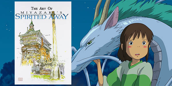"The Art of Spirited Away - El arte de ""El viaje de Chihiro"""