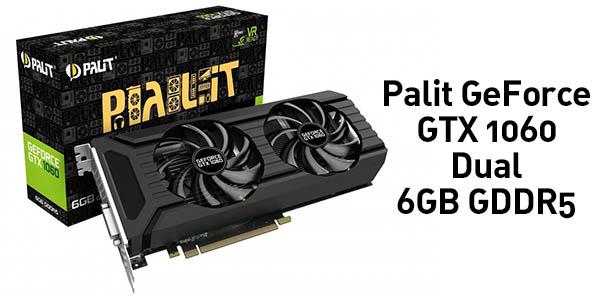 Tarjeta gráfica Palit NVIDIA GTX 1060 6GB Dual GDDR5