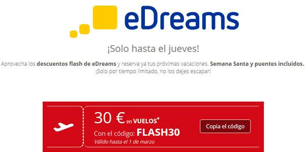 eDreams vuelos en promoción cupón descuneto FLASH30