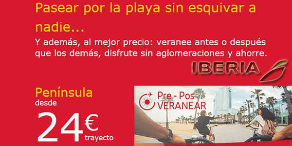 Iberia ofertas pre-pos verano vuelos abril 2018