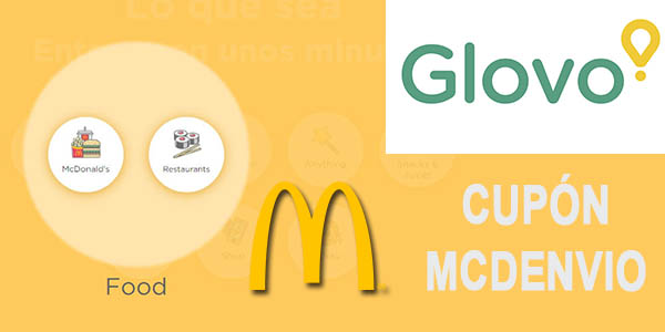 Glovo McDonald's envío gratis cupón