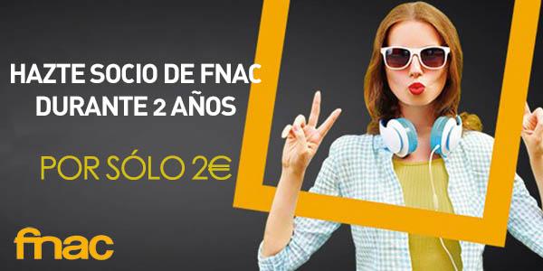 Promoción 2 años de socio Fnac por 2€