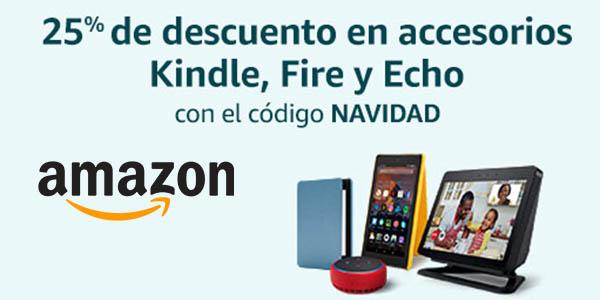 accesorios Amazon Kindle Fire código descuento Amazon