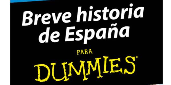 Breve historia de España para dummies gratis