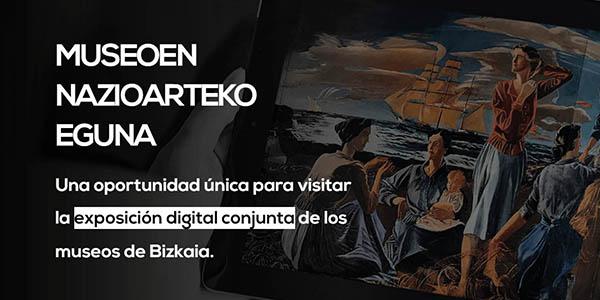 Museos del País Vasco en el Día Internacional del Museo 2020