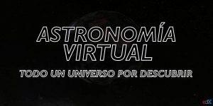 Astronomía virtual curso gratuito de la Universidad de Córdoba