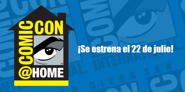La Comic-Con 2020 será gratis y Online