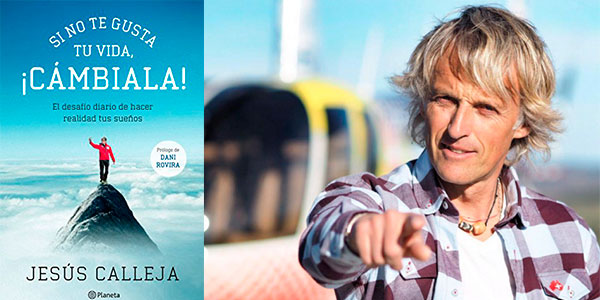 """Chollo Libro """"Si no te gusta tu vida, ¡cámbiala!: El desafío diario de hacer realidad tus sueños"""" de Jesús Calleja en versión Kindle"""