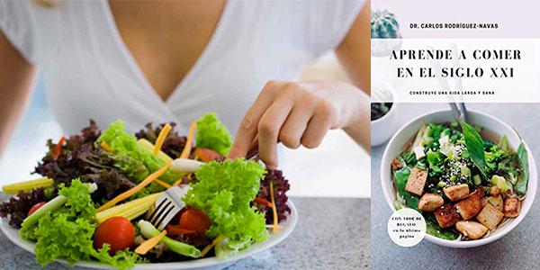 """Chollo Libro """"Aprende a comer en el siglo XXI"""" en tapa blanda"""