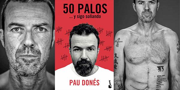 """Chollo Libro """"50 palos... y sigo soñando"""" de Pau Donés en tapa blanda"""