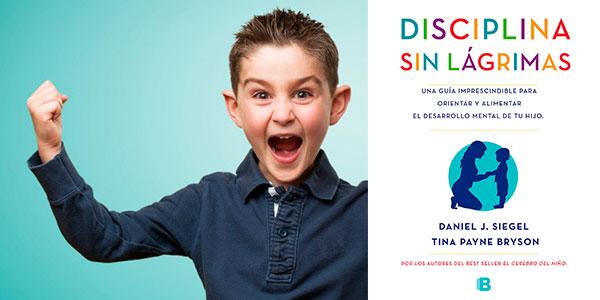 """Chollo Libro """"Disciplina sin lágrimas: Una guía imprescindible para orientar y alimentar el desarrollo mental de tu hijo"""" de tapa blanda"""