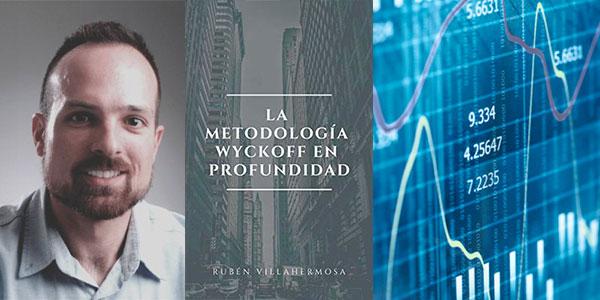 """Chollo eBook """"La Metodología Wyckoff en profundidad"""" de Rubén Villahermosa"""