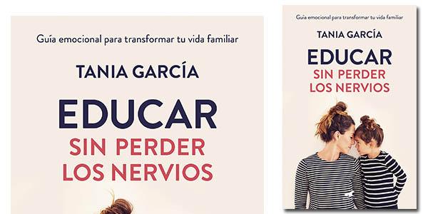 """Libro """"Educar sin perder los nervios"""" en oferta"""