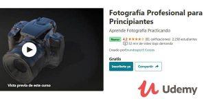 fotografía profesional para principiantes curso gratis en Udemy
