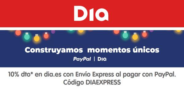 10% de descuento en DIA con envíos express y pago con Paypal