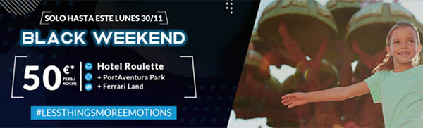 ofertas Black Weekend PortAventura 2020