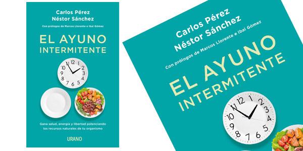 Libro El ayuno intermitente: Gana salud, energía y libertad en tapa blanda barato en Amazon