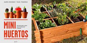 "Libro ""Mini huertos: Una guía paso a paso para revolucionar tu balcón"" enversión Kindle"
