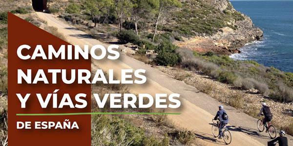Caminos Naturales Vías Verdes de España