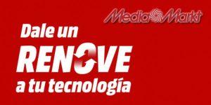 Media Markt Plan Renove electrodomésticos