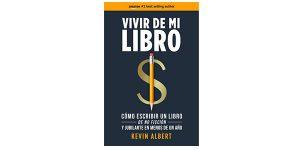 Vivir de mi libro: Cómo escribir un libro de no ficción y jubilarte en menos de un año versión kindle barato en Amazon